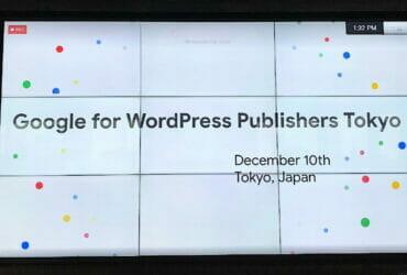 Google for WordPress Publishers Tokyo