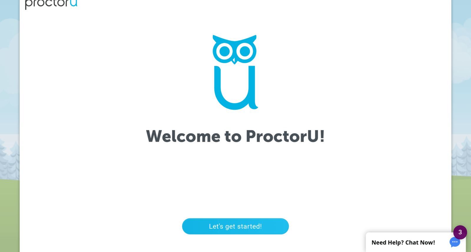 Proctor U: Welcome to ProctorU!